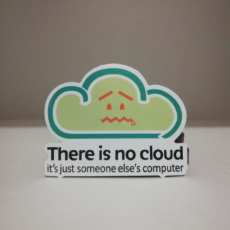 there is no cloud! | codemonzy.com
