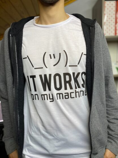 It Works on my Machine T-Shirt #2